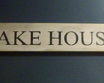 Lake House Decor Lake Sign Cabin Sign Cottage Sign Lake House Sign Home Decor Wall Decor Primitive Sign Rustic Sign Wood Sign Country Sign