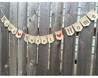 Home Sweet Home Sign, Home Burlap Banner Sign, Home Sweet Home Banner, House warming Bunting, House Warming Gift, Welcome Home, Military