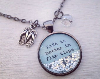 Life is better in flip flops medium (1inch) glitter pendant with flip flops charm and faceted bead dangle