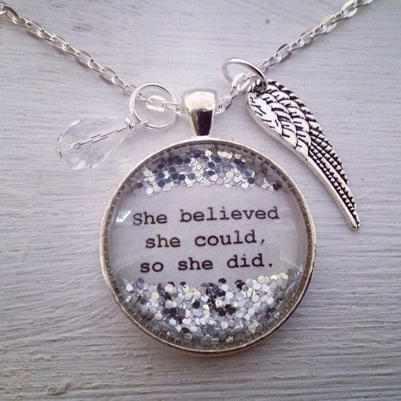 inspirational quote necklace she believed she could so
