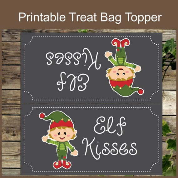 ... Candy Bag Topper - Instant Download - Printable Elf Kisses Favor Tag