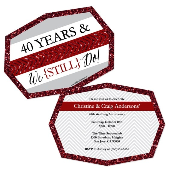 Anniversary Party Invitations We Still Do 40th Wedding