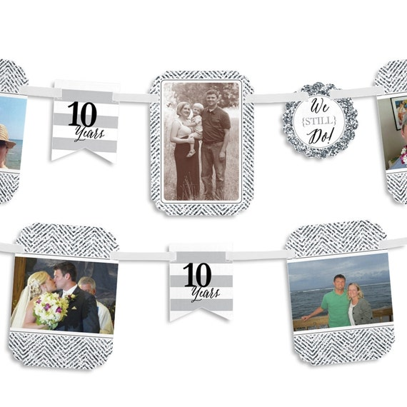 10th Wedding Anniversary Party Ideas: We Still Do 10th Wedding Anniversary Photo Garland Banner