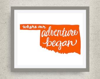 Oklahoma Art Print - Where Our Adventure Began (TM), Hand Lettered, option of Gold Foil, Wedding Art