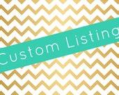 Custom listing for Carmen
