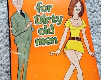 For Dirty Old Men Gag Gift