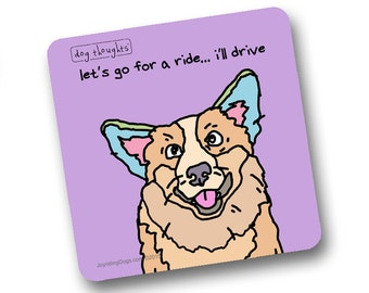 Corgi Funny Dog Coaster - Great Pet Lover Gift - Collect All
