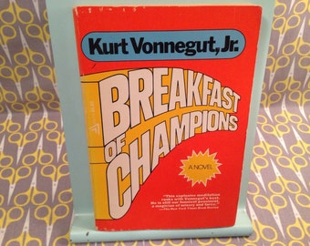 "a literary analysis of breakfast of champions by kurt vonnegut Breakfast of champions – ""ideas or the lack of them can like any other literary this entry was tagged breakfast of champions, kurt vonnegut."