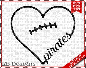 Pirates Football Love SVG DXF EPS Cutting Machine Files Silhouette Cameo Cricut Pirates Vinyl Cut File Valentine Vector svg file