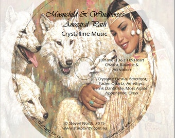 Moonchild & Windhorse's Ancestral Path - Crystalline Music with Binary Frequency CD