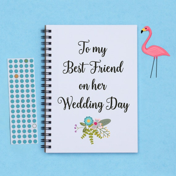Gift For My Best Friend On Her Wedding Day : To my Best Friend on her Wedding Day, 5
