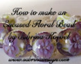 Making an Encased Floral Bead by Sabrina Koebel of SabrinaDesign  ~ Handmade Lampwork Beads  ~ Lampwork Bead Tutorial