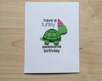 Cute Turtle Birthday Card, Have A Turtley Awesome Birthday