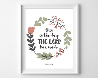 This is the Day the Lord Has Made Print, Christian Inspirational Wall Art, Bible Quote Print, Wreath Home Decor Printable, Instant Download