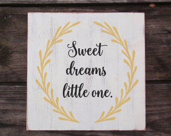 Wood Hand Painted Nursery Room Sign- Sweet Dreams Little One- Baby Girl Birth Art- Country Nursery Decor