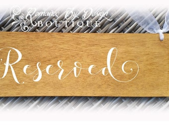 Wedding Reserved Rustic Wooden Sign
