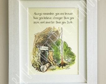 Winnie the Pooh QUOTE PRINT, Birth, Christening, Nursery Picture Gift, Pooh Bear, *UNFRAMED* Beautiful Gift, Stronger, Braver