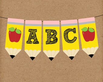Back to School Pencil Banner. FULL ALPHABET, Instant Digital Download. Perfect for Teachers, Classroom, Back to School Party