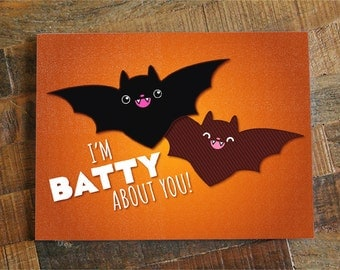 """Funny Halloween Card """"I'm Batty About You!"""" - bat pun card, halloween love card, for boyfriend, for girlfriend, for wife, for husband"""