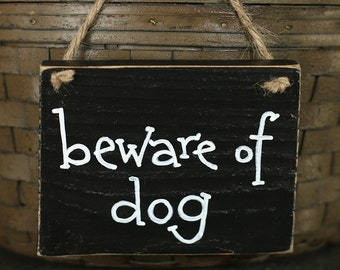 Pet Signs, Beware of Dog Sign, Small Signs, Reclaimed Wood Signs, Rustic Wood Signs, Hand-lettered signs, Country Home Decor, Custom signs