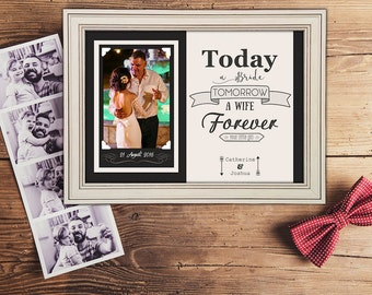 Today a Bride, Tomorrow a Wife - Father of the Bride Gift, Father Thank you Gift, Father of the Groom gift, Father of the Bride Frame