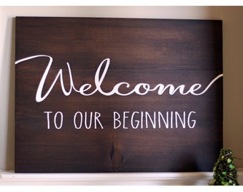 Rustic Welcome To Our Beginning Wood Sign