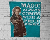 Magic Always Comes With A Price Dearie rumpelstiltskin  - Custom Geek Fabric Wall Hanging Home Decor Canvas Tapestry  Wall Art Poster