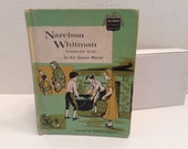 Narcissa Whitman Pioneer Girl by Ann Spence Warner Childhood of Famous Americans Children's Book 1953 1959
