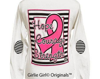 Girlie Girl Originals Hope, Courage, Strength Breast Cancer Long Sleeve T-Shirt
