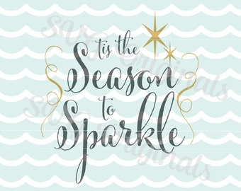 Tis The Season To Sparkle Christmas SVG File for Cricut Explore and more! Merry Christmas Sparkle