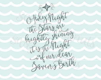 O holy night SVG Vector File. Christmas SVG File. Beautiful for so many uses! Cricut Explore and more! Merry Christmas Star SVG