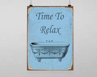 Time To Relax Bath Bathroom - Vintage Reproduction Wall Art Decro Decor Poster Print Any size