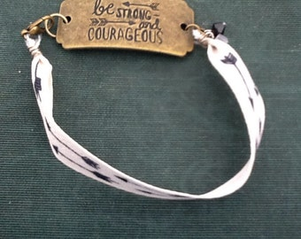 "Handmade ""Be strong and courageous"" bracelet"