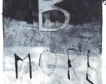 """Bmore monoprint Baltimore monoprint Baltimore print black white monoprint original print original art """"loss"""""""