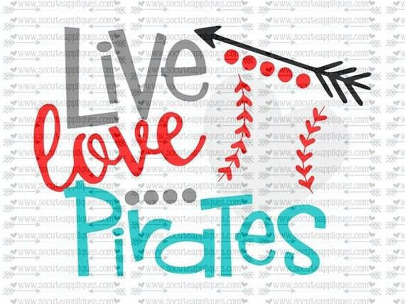 Svg Dxf Eps Cut File Live Love Pirates Baseball Svg