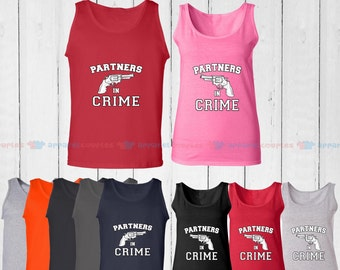 Partners in Crime - Matching Couple Tank Top - His and Her Tank Tops - Love Tank Tops
