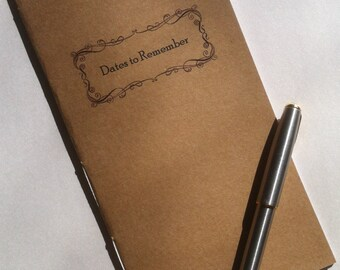 Dates to Remember - full size refill for Midori Fauxdori Travelers Notebook