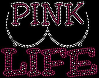 Pink Life Breast cancer awareness Rhinestone iron on transfer DIY bling