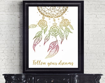 Follow Your Dreams Printable Art Quote Dreamcatcher Art Print Tribal Decor 8 x 10 Wall Art Instant Download Digital File