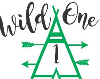 Tent SVG, Wild One Teepee SVG File - DXF File For Silhouette - Cricut Download, Tee Pee Svg, Dxf Toddler File, Romper Svg, Baby Svg