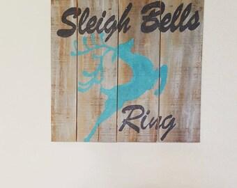 Sleigh Bells Rings Pallet Sign - Teal