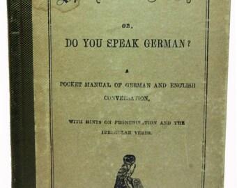 Sprechen Sie Deutsch? Or Do You Speak German? 1865 Scarce!