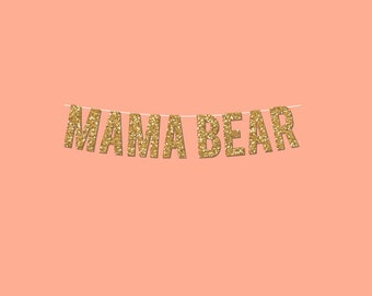 "Gold Sparkly ""MAMA BEAR"" Banner - DIY Digital Printable Instant Download"