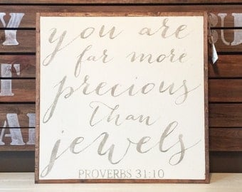 2'X2' You Are Far More Precious Than Jewels