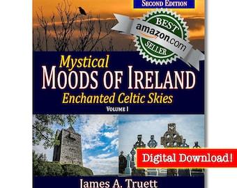 eBook-Vol. I, Enchanted Celtic Skies  - SECOND EDITION (Mystical Moods of Ireland) by James A. Truett, Ireland Photography, Irish Gifts