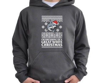 I'm dreaming of a great white christmas Hoodie