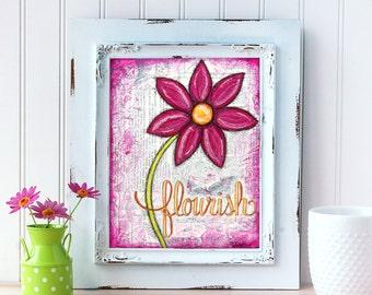 Pink Daisy Art Print. Flourish Wall Art. Mixed Media Art. Flower Print. Inspirational Decor. Mother's Day Gift. Gift for Mom. Gift for Her.