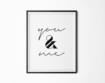 You and me, Printable poster, Four sizes, Printable art, Scandinavian poster, Modern art, Minimal art, Nordic decor, You and I, Typography