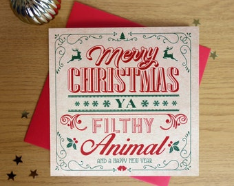 Merry Christmas Ya Filthy Animal Christmas Card pack of 4