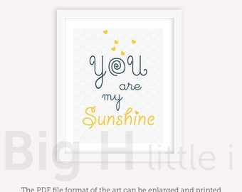 You are my sunshine printable / typography / quote print / kids room decor / download